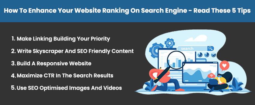 How To Enhance Your Website Ranking On Search Engine - Read These 5 Tips